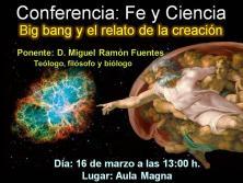 Conferencia del Dr. Fuente sobre la Creación (Ciencia-Fe)