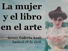 """Exposición sobre """"La mujer y el libro en el arte"""""""