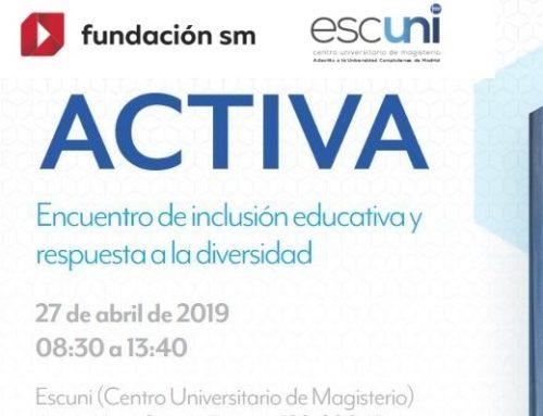 ACTIVA Encuentro de inclusión educativa y respuesta a la diversidad. 27 de abril de 2019