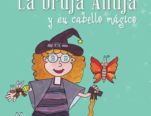 La bruja Anuja. Una publicación de Iris Gómez Juzgado, estudiante de Escuni.